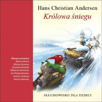 Hans Christian Andersen: Królowa Śniegu by Various Artists