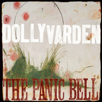 The Panic Bell by Dolly Varden