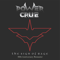 The Sign of Rage (20th Anniversary) [Remastered] by Power Crue