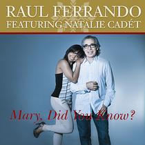 Mary, Did You Know (feat. Natalie Cadét) by Raul Ferrando