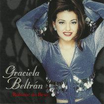 Róbame un Beso by Graciela Beltrán