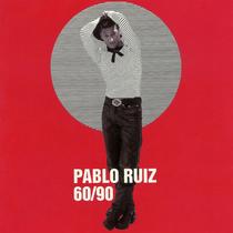 60 / 90 by Pablo Ruiz