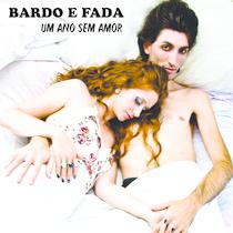 Um Ano Sem Amor by Bardoefada