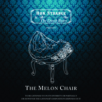 The Melon Chair by Don Strange & The Doosh Bears