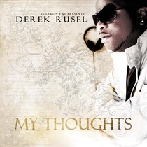 My Thoughts by Derek Rusel