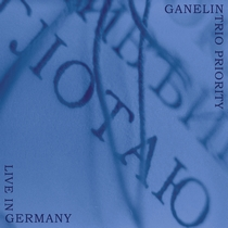 Live in Germany by Ganelin Trio Priority