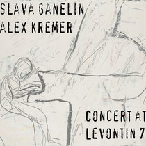 Concert at Levontin 7 by Slava Ganelin & Alex Kremer