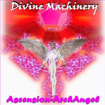 Divine Machinery by Ascension-ArchAngel