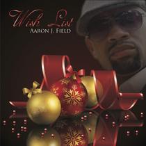 Wish List by Aaron J Field