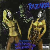 Death Becomes Her Death Becomes Me (Deluxe Edition) by Razakel