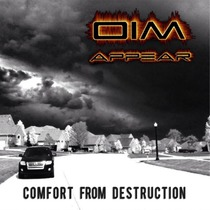 Comfort from Destruction by OIM Appear