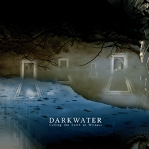 Calling The Earth to Witness by Darkwater