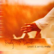 Ready to Dance by Brett & Emily Mills