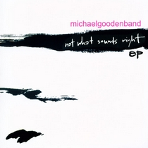 Not What Sounds Right by Michael Gooden
