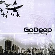 Where We All Belong by Go Deep