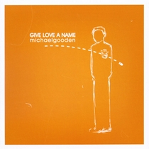 Give Love a Name by Michael Gooden