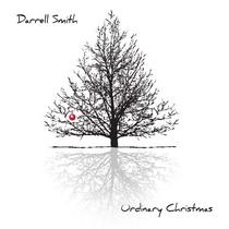 Ordinary Christmas by Darrell Smith