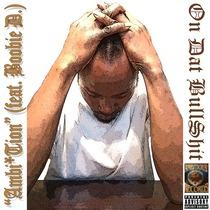 On Dat Bullshit (feat. Boobie D.) by Ambi Tion