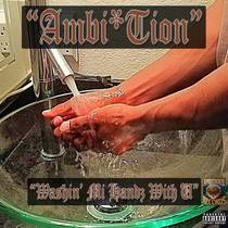 Washin' Mi Hands with U (feat. Kuwn Dalini) by Ambi Tion