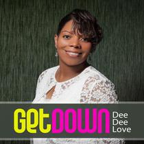Get Down by Dee Dee Love