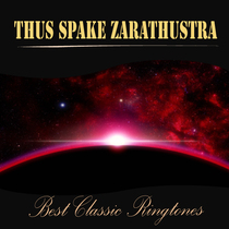 Thus Spake Zarathustra by Best Classic Ringtones