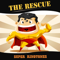 The Rescue by Super Ringtones