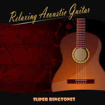 Relaxing Acoustic Guitar by Super Ringtones