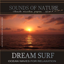 Dream Surf: Ocean Waves for Relaxation (Sounds of Nature) by Relaxing Sounds of Nature