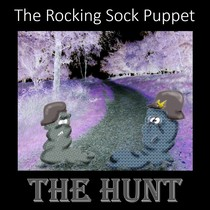 The Hunt by The Rocking Sock Puppet