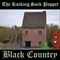 Black Country by The Rocking Sock Puppet
