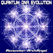Quantum DNA Evolution by Ascension-ArchAngel