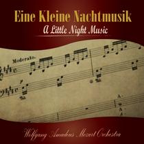 Eine Kleine Nachtmusik (A Little Night Music) by Wolfgang Amadeus Mozart Orchestra