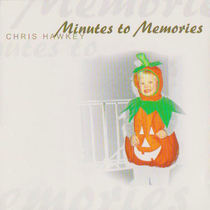 Minutes to Memories by Chris Hawkey