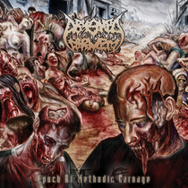 Epoch of Methodic Carnage by Abysmal Torment
