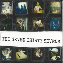 The Seven Thirty Sevens by The Seven Thirty Sevens