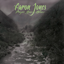 Payin' Dues Blues by Aaron Jones