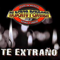 Te Extraño by Alberto Pedraza