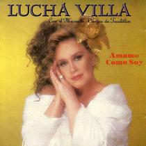 Ámame Como Soy by Lucha Villa