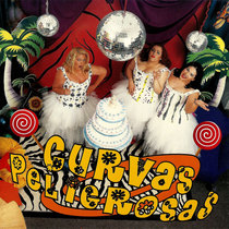 Curvas Peligrosas by Curvas Peligrosas