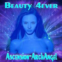 Beauty Forever, Vol. 4 by Ascension-ArchAngel