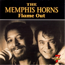 Flame Out by The Memphis Horns