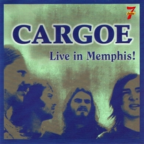 Cargoe (Live In Memphis!) by Cargoe