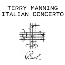 Italian Concerto by Terry Manning