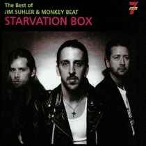 Starvation Box by Jim Suhler & Monkey Beat