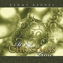 At Christmas Time by Kenny Barnes
