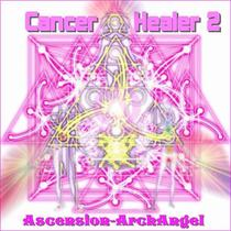 Cancer Healer, Vol. 2 by Ascension-Archangel