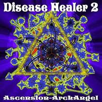 Disease Healer, Vol. 2 by Ascension-ArchAngel
