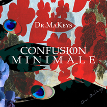 Confusion Minimale by Dr Makeys