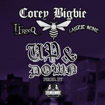 Up and Down (feat. TJ Freeq & Layzie Bone) by Corey Bigbie