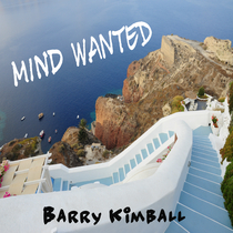 Mind Wanted by Barry Kimball